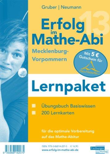 9783868142075: Erfolg im Mathe-Abi 2013 Lernpaket Mecklenburg-Vorpommern: Übungsbuch für das Basiswissen in Mecklenburg-Vorpommern mit vielen hilfreichen Tipps und ... optimale Vorbereitung auf das Mathe-Abitur