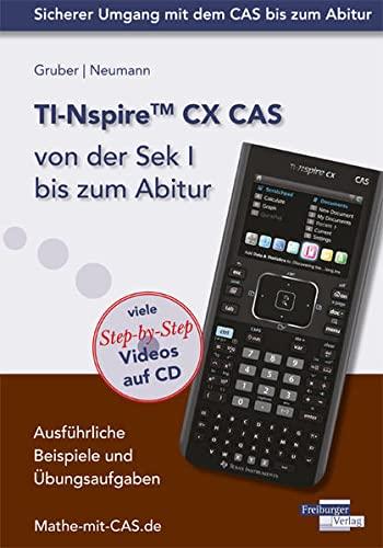 9783868142235: TI-Nspire CX CAS von der Sek I bis zum Abitur