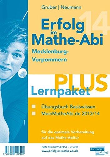 9783868142402: Erfolg im Mathe-Abi 2014 Lernpaket PLUS Mecklenburg-Vorpommern: Übungsbuch für das Basiswissen in Mecklenburg-Vorpommern mit vielen hilfreichen Tipps ... optimale Vorbereitung auf das Mathe-Abitur