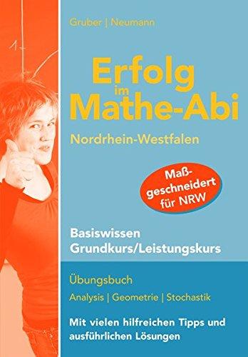 9783868143362: Erfolg im Mathe-Abi NRW Basiswissen Grund- und Leistungskurs