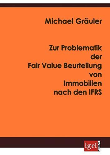9783868150162: Zur Problematik der Fair Value Beurteilung von Immobilien nach den IFRS