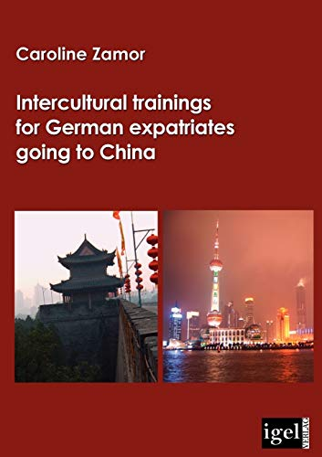 9783868150285: Intercultural trainings for German expatriates going to China