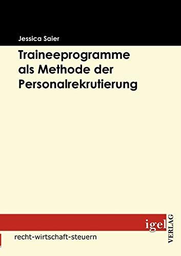 9783868150612: Traineeprogramme als Methode der Personalrekrutierung