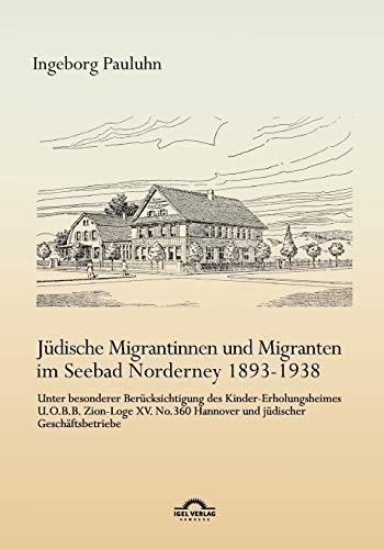 Jüdische Migrantinnen und Migranten im Seebad Norderney 1893-1938: Ingeborg Pauluhn