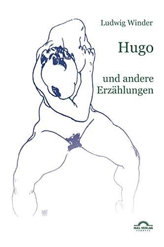 9783868155488: Ludwig Winder: Hugo (English and German Edition)
