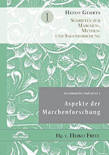9783868155884: Gesammelte Aufsätze 1: Aspekte der Märchenforschung (German Edition)