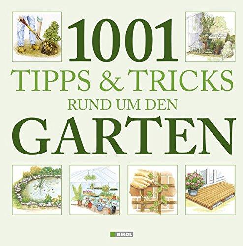 9783868200140: 1001 Tipps & Tricks rund um den Garten