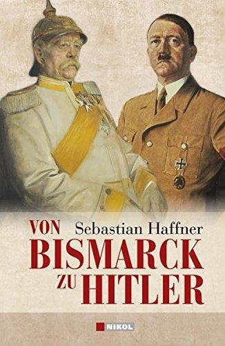 9783868200386: Von Bismarck zu Hitler