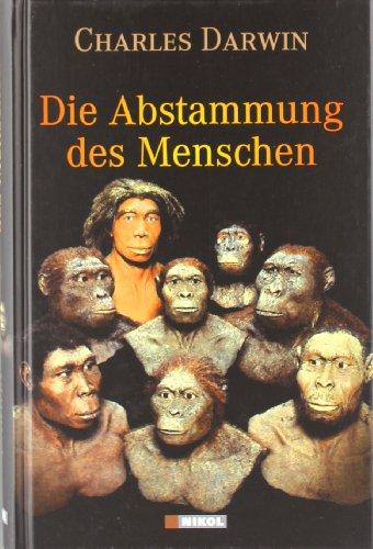 Die Abstammung des Menschen: Charles Darwin