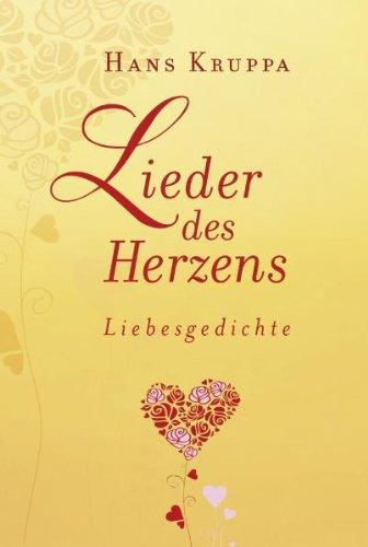 Lieder des Herzens: Liebesgedichte
