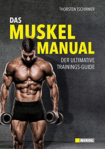 9783868200997: Das Muskel-Manual: Der ultimative Trainings-Guide
