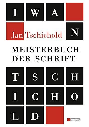 Meisterbuch der Schrift: Jan Tschichold