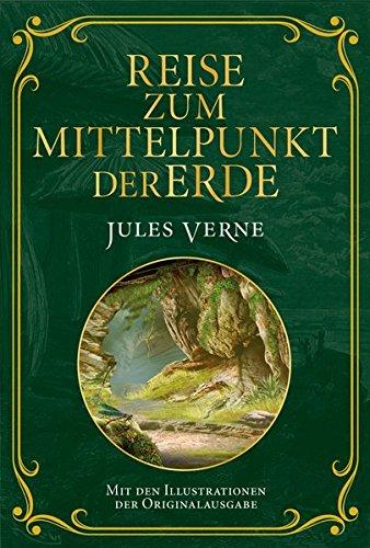 Reise zum Mittelpunkt der Erde: Verne, Jules:
