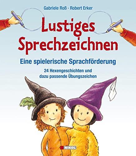 9783868201734: Lustiges Sprechzeichnen - Eine spielerische Sprachförderung: 24 Hexengeschichten und dazu passende Übungszeichen