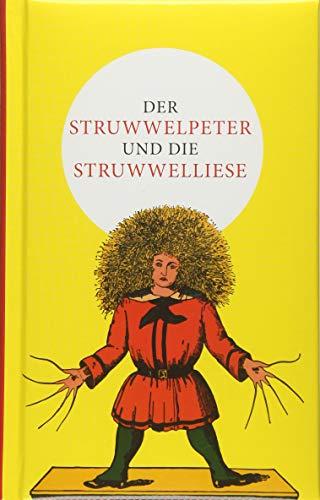 Der Struwwelpeter und die Struwwelliese: Hoffmann, Heinrich