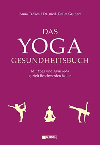 9783868202625: Das Yoga-Gesundheitsbuch: Mit Yoga und Ayurveda gezielt Beschwerden heilen