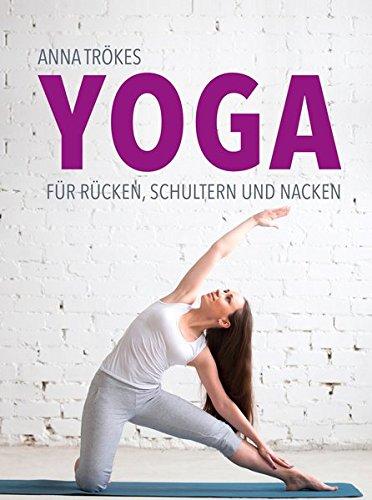9783868203554: Yoga für Rücken, Schultern und Nacken