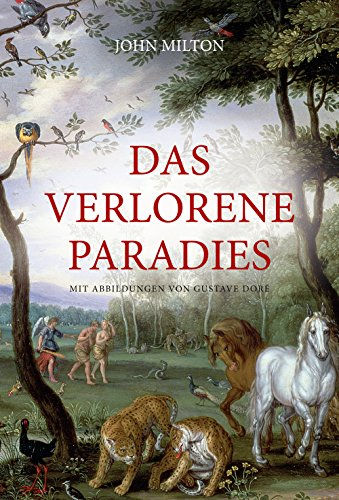 Das verlorene Paradies: Milton, John /