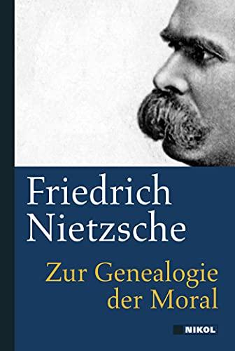 9783868203691: Zur Genealogie der Moral: Nikol Classics