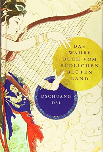 9783868204070: Dschuang Dsi: Das wahre Buch vom südlichen Blütenland