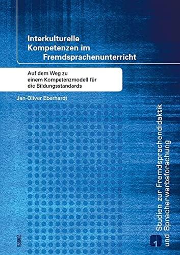Interkulturelle Kompetenzen im Fremdsprachenunterricht: Jan-Oliver Eberhardt