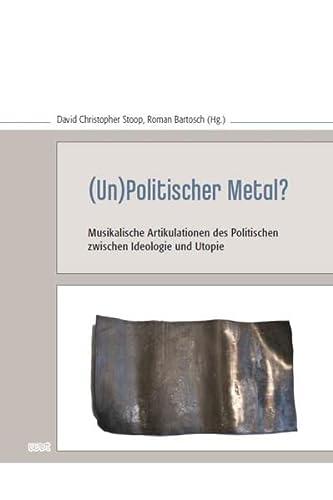 9783868216141: (Un)Politischer Metal?