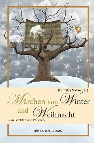 9783868260403: Märchen für Winter und Weihnacht: Zum Erzählen und Vorlesen