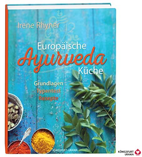 9783868261394: Europ�ische Ayurvedak�che: genussvoll - typgerecht - harmonisierend
