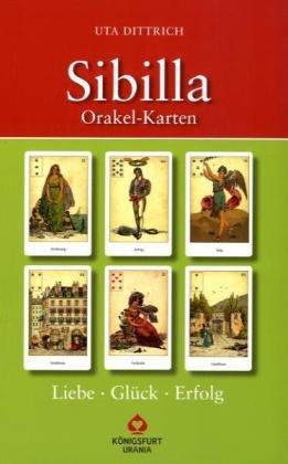 Sibilla Orakelkarten: Liebe, Glück, Erfolg - Uta Dittrich