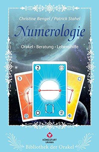 Numerologie: Bibliothek der Orakel - Orakel, Beratung,: Christine Bengel, Patrick