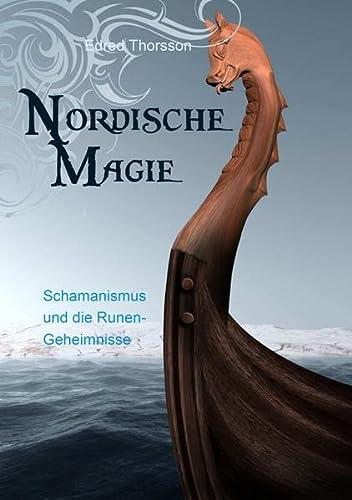 9783868267426: Nordische Magie: Schamanismus und die Runengeheimnisse