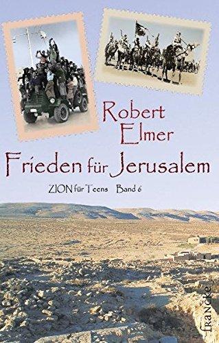 9783868270518: Frieden für Jerusalem: Zion für Teens 6