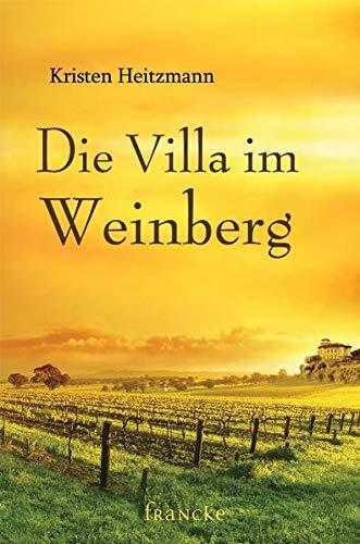 Die Villa im Weinberg (9783868271805) by [???]