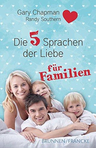 9783868272550: Die fünf Sprachen der Liebe für Familien