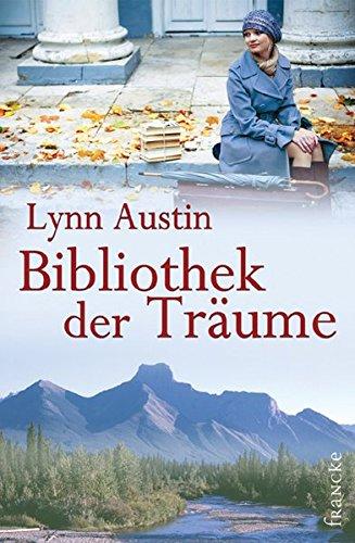 Bibliothek der Träume (3868273026) by Lynn Austin