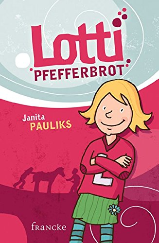 9783868273274: Lotti Pfefferbrot