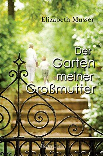 9783868273908: Der Garten meiner Großmutter