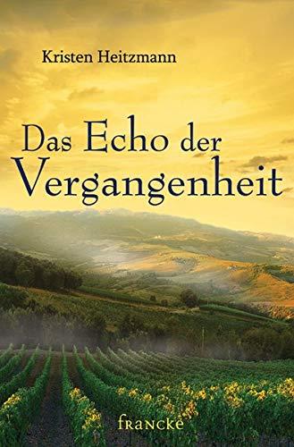 Das Echo der Vergangenheit (9783868273939) by [???]