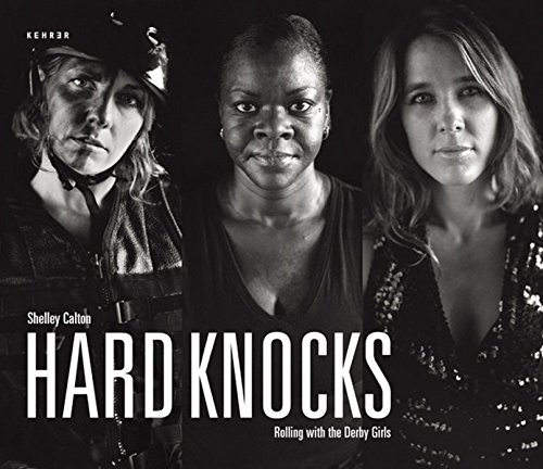 9783868280548: Hard Knocks: Rolling with the Derby Girls