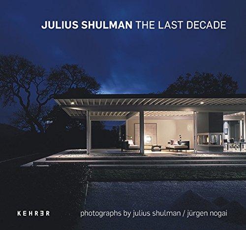 Julius Shulman - The last decade: Jürgen Nogai