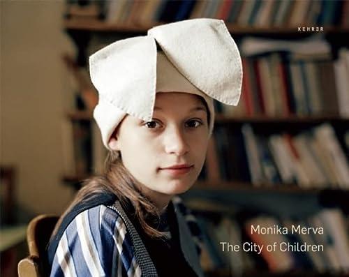 City of Children: Merva, Monika; Bannon,