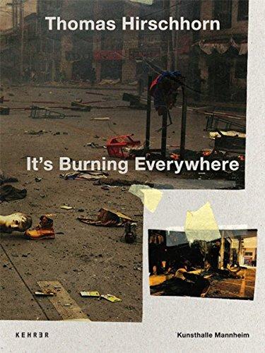 9783868282146: Thomas Hirschhorn - it's Burning Everywhere