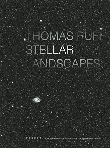 9783868282610: Thomas Ruff - Stellar Landscapes