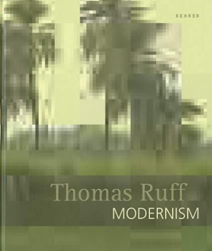 9783868282641: Thomas Ruff. Modernism