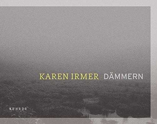 9783868282993: Karen Irmer - Dämmern