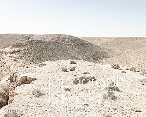 Topography is Fate: North African Battlefields of WWII: Hilary Roberts