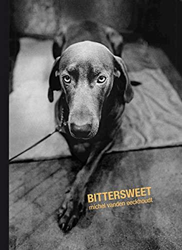 Bittersweet (Hardcover): Michel Vanden Eeckhoudt