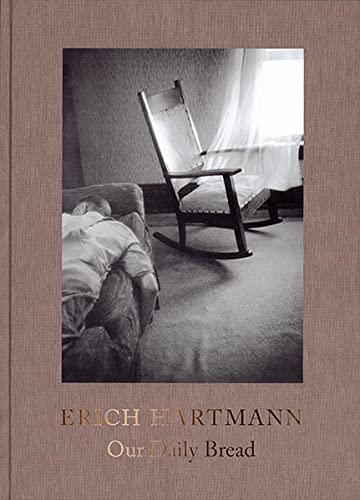9783868284461: Erich Hartmann: Our Daily Bread