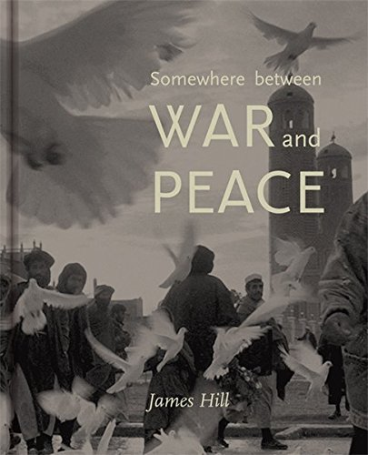 9783868284591: Somewhere Between War and Peace