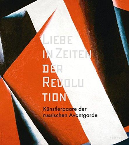 Liebe in Zeiten der Revolution.: Hg. Kunstforum Wien. Katalogbuch zu der Ausstellung in der Bank ...